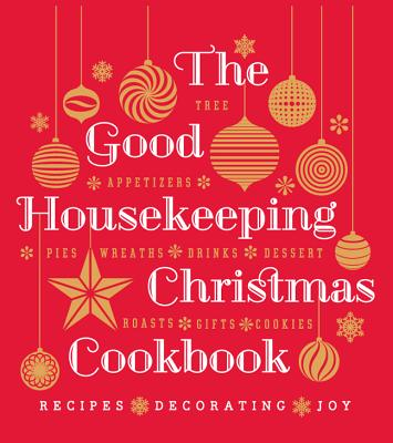 The Good Housekeeping Christmas Cookbook By Good Housekeeping Institute (COR)
