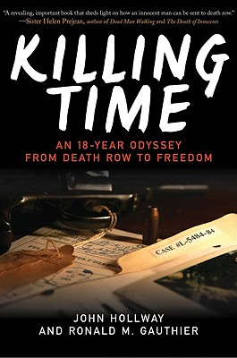 Killing Time By Hollway, John/ Gauthier, Ronald M.